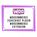 WooCommerce 2Checkout Plugin WooCommerce Extension