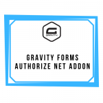 Gravity Forms Authorize net Addon
