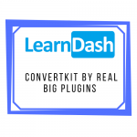 Learndash ConvertKit by Real Big Plugins