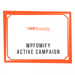 WPFomify Active Campaign Add-On