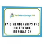 Paid Memberships Pro - Holler Box Integration