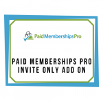 Paid Memberships Pro - Invite Only Add On